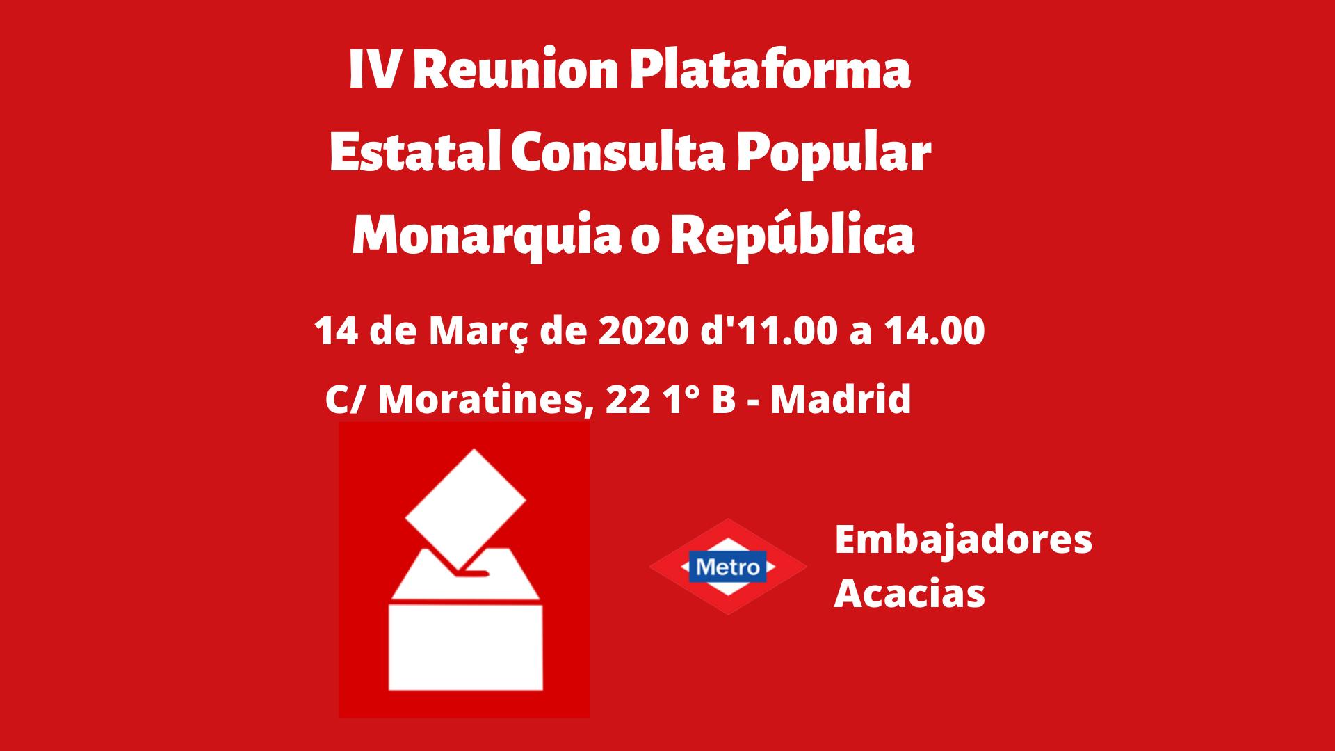 IV Reunion Plataforma Estatal Consulta Popular Monarquia o República